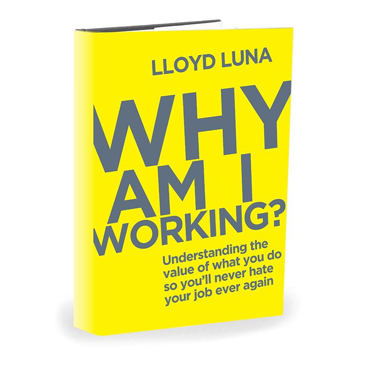 Why Am I Working Motivational Book by Lloyd Luna