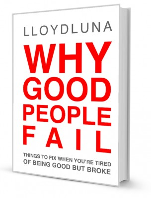 Why Good People Fail Book by Lloyd Luna